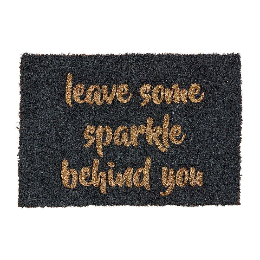 Rohožka z přírodního kokosového vlákna Artsy Doormats Leave Some Sparkle,40x60cm