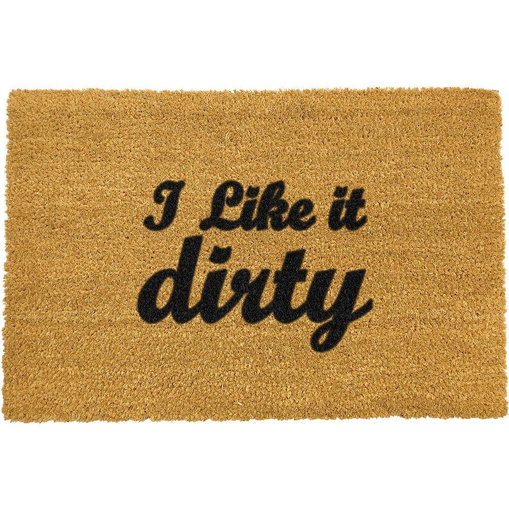 Rohožka z přírodního kokosového vlákna Artsy Doormats I Like It Dirty,40x60cm